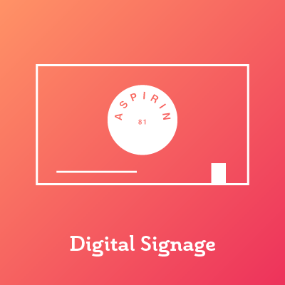 aspirin toolkit digital signage